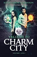 The Element Saga: Welcome to Charm City