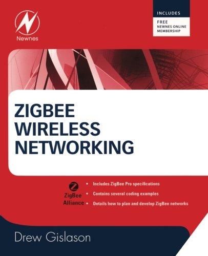 Download Zigbee Wireless Networking 0750685972