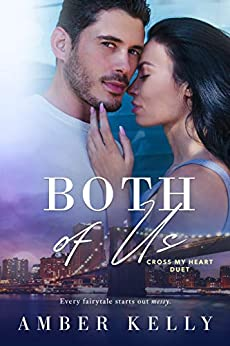 Both of Us (Cross My Heart Book 2) by [Kelly, Amber]
