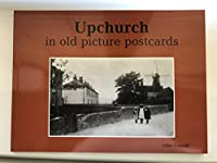 Upchurch in Old Picture Postcards