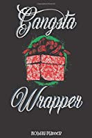 Holiday Planner: Gangsta Wrapper   Christmas   Thanksgiving   Calendar   Holiday Guide   Budget   Black Friday   Cyber Monday   Receipt Keeper   Shopping List   Meal Planner   Event Tracker   Christmas Card Address   Gift