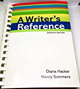 A Writer's Reference 7th seventh {A Writer's Reference 7th edition} [Writer's reference] Diana Hacker (Author) Nancy Sommers (Author)