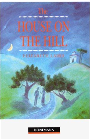 The House on the Hill: Beginner Level (Heinemann Guided Readers)の詳細を見る