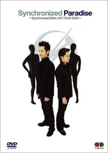 Synchronized Paradise ~Synchronized DNA LIVE TOUR 2005~ [DVD]