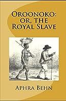 Oroonoko: or, the Royal Slave illustrated
