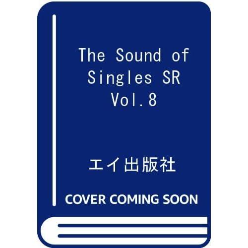 The Sound of Singles SR(ザサウンドオブシングルズエスアール) Vol.8