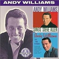 Sings Steve Allen/Two Time Winners by Andy Williams (2000-09-12)