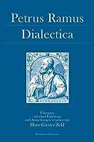 Dialectica: Mit verschiedenen Begleittexten und Bemerkungen zu Aristoteles