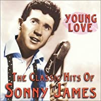 Young Love: The Classic Hits of Sonny James