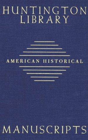 Download Guide to American Historical Manuscripts in the Huntington Library 0873281004