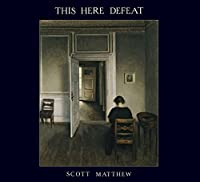 This Here Defeat by Scott Matthew