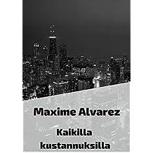 Kaikilla kustannuksilla (Finnish Edition)
