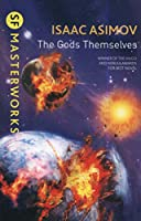 The Gods Themselves (S.F. Masterworks)