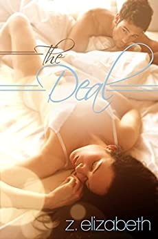 The Deal by [Elizabeth, Z.]