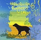 Hawaiian Fingers
