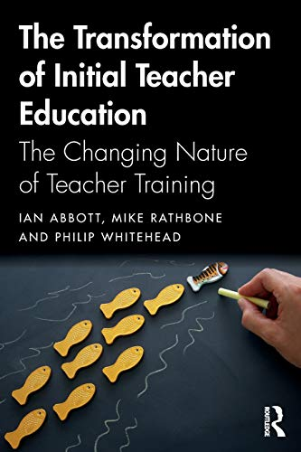 Download The Transformation of Initial Teacher Education 0415738741
