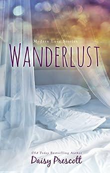 Wanderlust by [Prescott, Daisy]