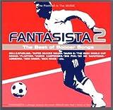 ファンタジスタ(2)~ザ・ベスト・オブ・サッカー・ソングス(音楽/CD)