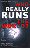 WHO REALLY RUNS THE WORLD? (Conspiracy)
