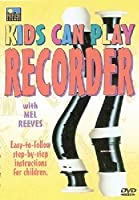 Kids Can Play Recorder [DVD] [Import]