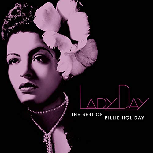 Lady Day: Best of Billie Holiday