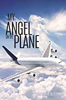 My Angel on the Plane