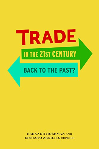 Trade in the 21st Century: Back to the Past? (English Edition)