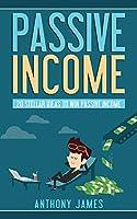 Passive Income: 20 Stellar Ideas to Win Passive Income