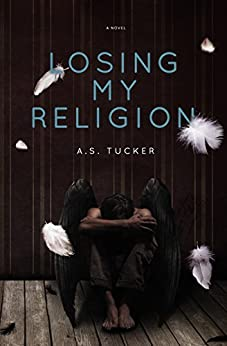 Losing My Religion by [Tucker, A.S.]