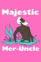 Majestic Mer-uncle: Weekly Planner