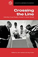 Crossing the Line: Extending Young People's Access to Cultural Venues