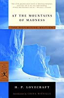 At the Mountains of Madness: The Definitive Edition (Modern Library Classics)