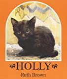 Holly, The Story Of A Cat