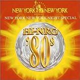 ハイエナジー'80sプレゼンツ〜ニューヨーク・ニューヨーク・ナイト・スペシャル