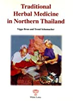 Traditional Herbal Medicine in Northern Thailand