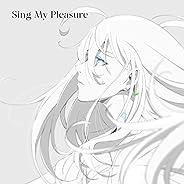 Sing My Pleasure