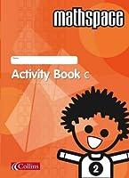 Mathspace: Year 2 Activity Book Bk. C