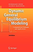 Dynamic General Equilibrium Modeling: Computational Methods and Applications