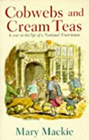 Cobwebs and Cream Teas: A Year in the Life of a National Trust House