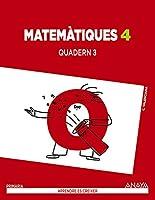 Matemàtiques 4 : quadern 3 : 4 educación primaria : cuaderno del alumno : Comunidad Valenciana