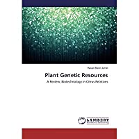 Plant Genetic Resources: A Review; Biotechnology in Citrus Relatives【洋書】 [並行輸入品]