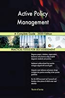 Active Policy Management A Complete Guide - 2020 Edition