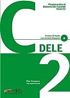 Preparacion DELE: Libro + CD - C2 (2012 edition)