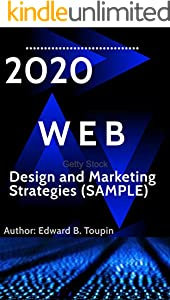 Web Design and Marketing Strategies (SAMPLE): A Beginner's Guide to HTML,Learning Web Design (English Edition)