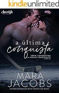 A Última Conquista (Conquistas Livro 3) (Portuguese Edition)