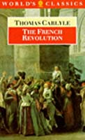 The French Revolution: A History (Oxford World's Classics)