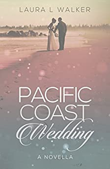 Pacific Coast Wedding by [Walker, Laura L.]