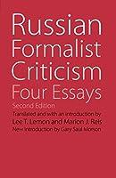 Russian Formalist Criticism: Four Essays (Regents Critics)