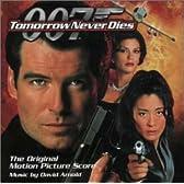 007/トゥモロー・ネバー・ダイ オリジナル・サウンドトラック・スコア