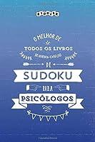 O melhor de todos os livros de quebra-cabeças de Sudoku para psicólogos